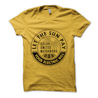 t-shirt: Let the Sun Pay Your Electric Bills