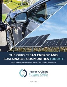 The Ohio Clean Energy and Sustainable Communiies Toolkit by Power A Clean Future Ohio